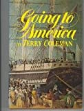 Going to America, Terry Coleman, 0394479882