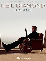 Hal Leonard Neil Diamond - Dreams P/V/G (Desperado Piano Music)