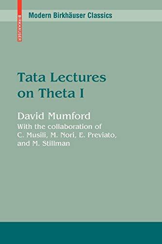 Tata Lectures on Theta I (Modern Birkhäuser Classics) from Birkhauser