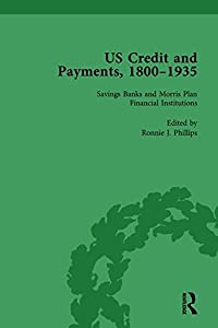 US Credit and Payments, 1800–1935, Part I Vol 3 (Volume 1)