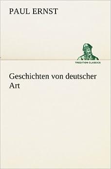 Geschichten von deutscher Art (TREDITION CLASSICS)