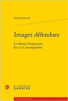 Images défendues : La liberté d'expression face à la pornographie