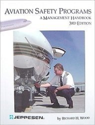 Aviation Safety Programs: A Management Handbook by Richard H. Wood (2003-06-24)