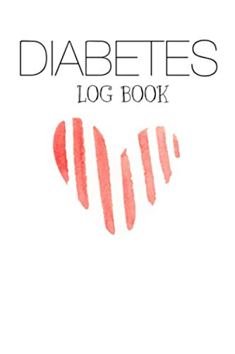 Diabetes Log Book: Diabetic Log Book for Tracking Glucose Blood Sugar (1 Year) (Best Snack Foods For Gestational Diabetes)