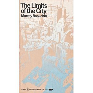 The Limits of the City (Harper Torchbooks; Tb1944), Bookchin, Murray
