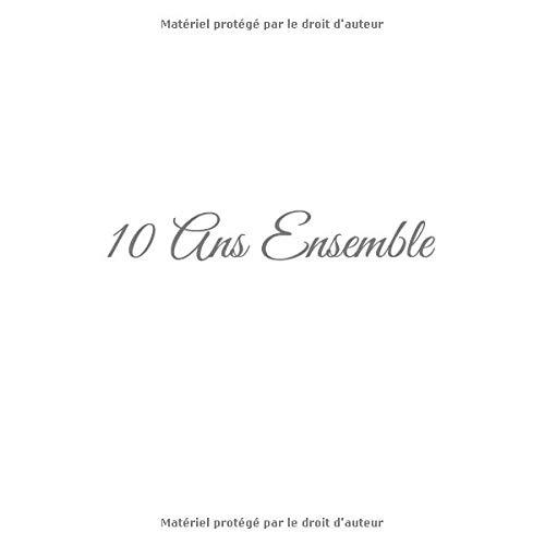 10 Ans Ensemble Livre Dor 10 Ans Ensemble Anniversaire De