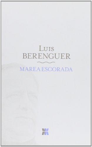 Descargar Libro Marea Escorada Luis Berenguer