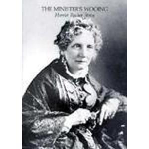 Minister's Wooing (Harriet Beecher Stowe's New England Novels)