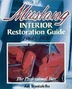 Mustang Interior Restoration by Trantafello, A published by Motorbooks International (1986)