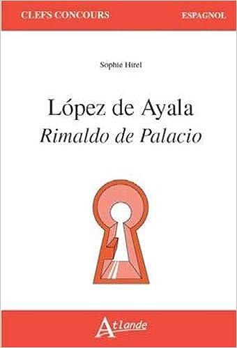 López de Ayala :