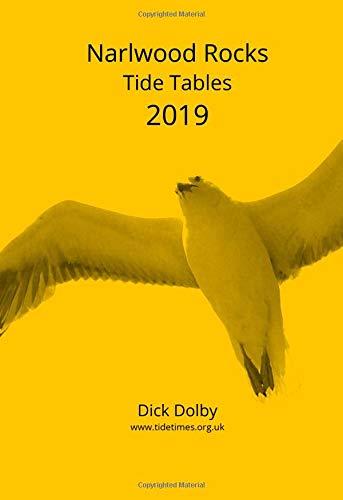 Read Online Narlwood Rocks Tide Tables 2019 pdf