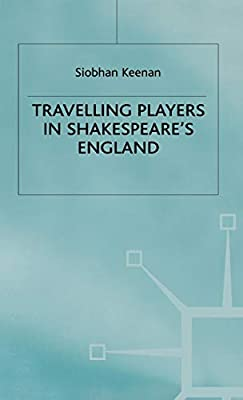 Travelling players in Shakespeares England
