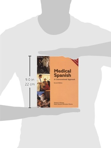 Medical Spanish: A Conversational Approach (with Audio CD) (World Languages)