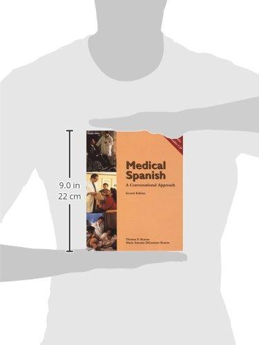 Medical Spanish: A Conversational Approach (with Audio CD) (World Languages) by Kearon, Marya Antonia Dilorenzo/ Kearcn, Thomas