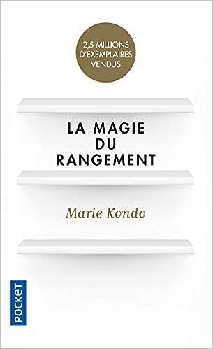 La magie du rangement-livre-carrière-créativité-confiance-booster-livres pour-stress-15 livre indispensables-devoloppement personnel-réussite-meilleur-change-vie-livres inspirant-atteindre-objectif-entrepreneur-eta-esprit-motive