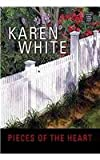 Pieces of the Heart, Karen White, 1585478512