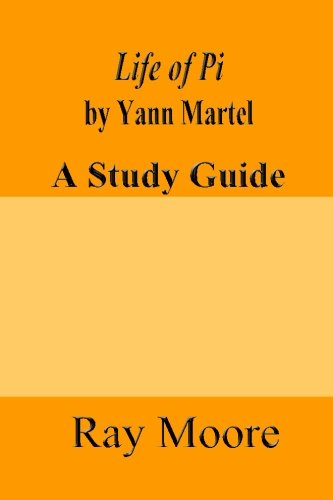 Life of Pi by Yann Martel: A Study Guide (Volume 17)