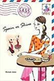 img - for Spain or Shine (Sass Students Across the Seven Seas) book / textbook / text book