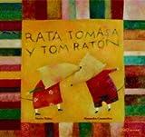 Rata Tomasa y Tom Raton, Marisa Nunez and Alessandra Cimatoribus, 8493449954
