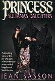 Princess Sultana's Daughters, Jean Sasson, 038547444X