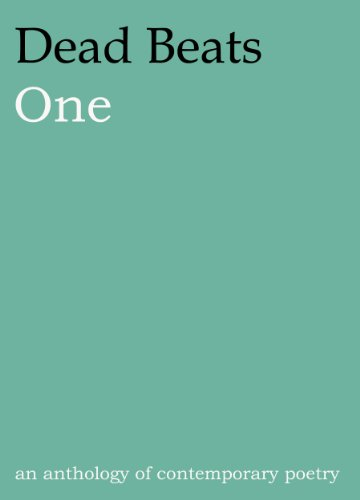 Uninterested Beats One : An Anthology of Contemporary Poetry