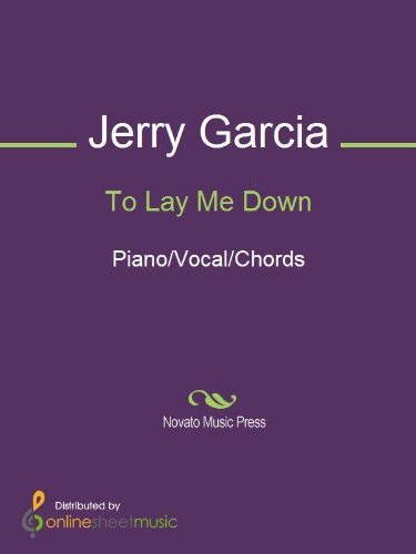 To Lay Me Down Kindle Edition By Grateful Dead Jerry Garcia Arts