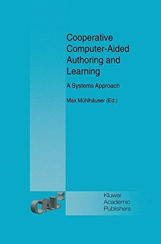 Download Cooperative Computer-Aided Authoring and Learning: A Systems Approach Pdf