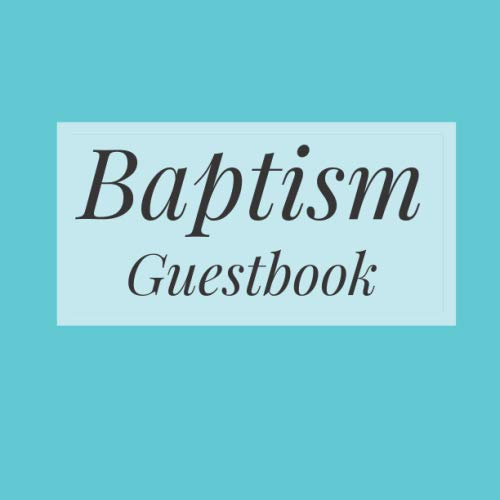 Baptism Guestbook: Tiffany Blue - Holy Christian Celebration Party Guest Signing Sign In Reception Visitor Book, Baby Girl Boy w/ Gift Log Logbook ... Advice Wishes, Photo Milestones Keepsake ()