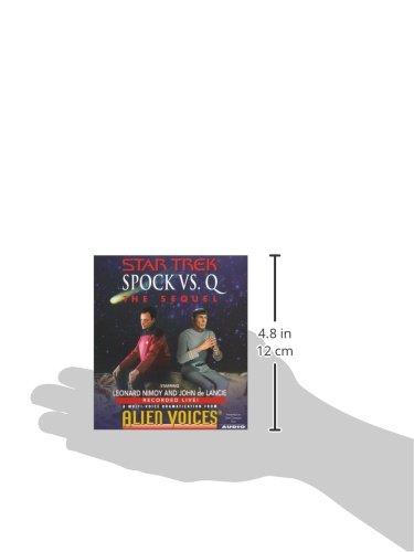 Spock Vs Q: The Sequel (Alien Voices) by Simon & Schuster Audio