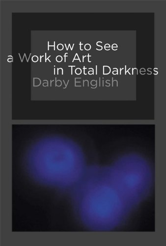 How To See A Work Of Art In Total Darkness (MIT Press)