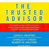 img - for The Trusted Advisor (Library Edition) [An Unabridged Production on CD] book / textbook / text book