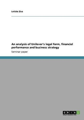An Analysis Of Unilevers Legal Form  Financial Performance And Business Strategy