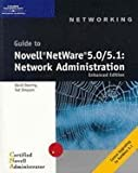 Guide to Novell NetWare 50/51 - Network Administration (01) by Simpson, Ted - Doering, David [Paperback (2001)]