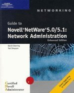 Guide to Novell NetWare 50/51 - Network Administration (01) by Simpson, Ted - Doering, David [Paperback (2001)] by CT, Paperback(2001)