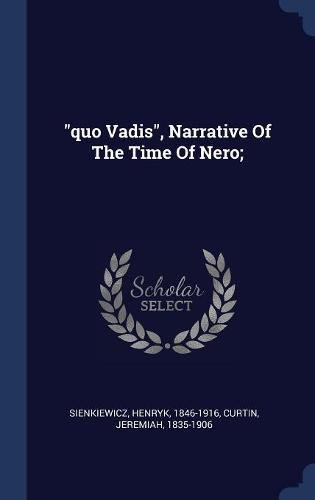 """Download """"quo Vadis"""", Narrative Of The Time Of Nero; ebook"""