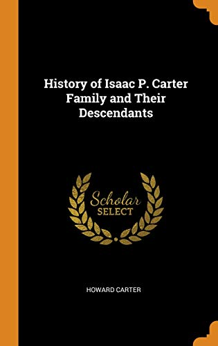History of Isaac P. Carter Family and Their Descendants