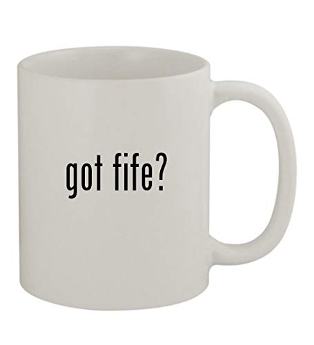 got fife? - 11oz Sturdy Ceramic Coffee Cup Mug, White