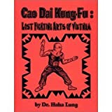Cao Dai Kung-Fu: Lost Fighting Arts of Vietnam