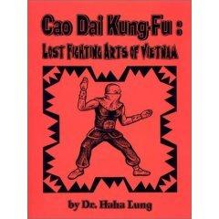 Cao Dai Kung-Fu: Lost Fighting Arts of Vietnam