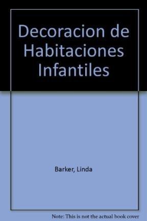 Decoracion de Habitaciones Infantiles (Spanish Edition)