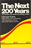 The Next Two Hundred Years 9780688080297