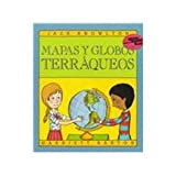 img - for Mapas Y Globos Terraqueos / Maps And Globes (Reading Rainbow Book) (Spanish Edition) book / textbook / text book