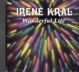 Wonderful Life (UK Import) by Irene Kral