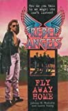 Fly Away Home, Janna Malcolm and Laura Young, 0061064394