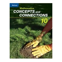 Mathematics Concepts and Connections 10: Student Workbook
