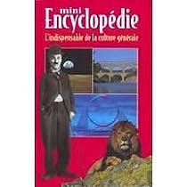 Mini Encyclopédie : L'indispensable de la culture générale par Gagnière