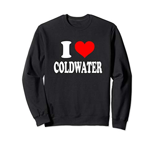 I Love Coldwater Sweatshirt