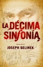 La décima sinfonía / The Tenth Symphony (Spanish Edition)