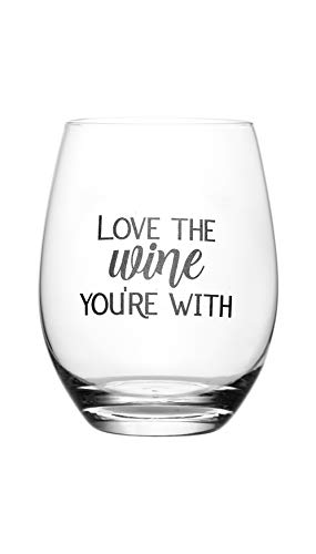 Love The Wine You're With – Cute, Novelty, Etched Wine Glass by Lushy Wino - Large 16 Ounce Size with Funny, Etched Sayings - Gift ()
