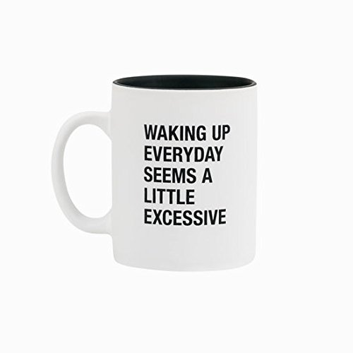 About Face Designs 122712Little Excessive Coffee Mug, 13.5 oz, White